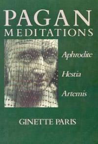 Pagan Meditations: Aphrodite, Hestia, Artemis